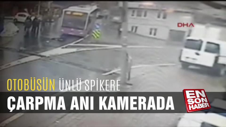 Otobüsün ünlü spikere çarpma anı kamerada