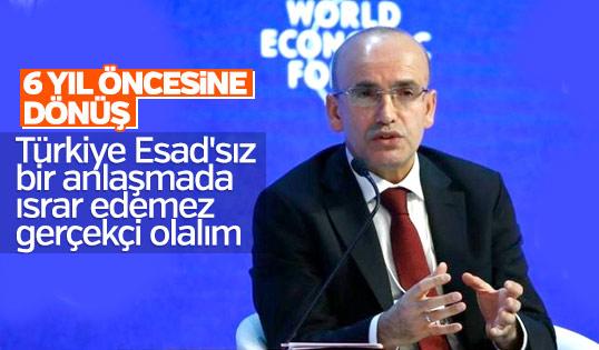 Mehmet Şimşek: Türkiye Esad'sız anlaşmada ısrarcı olamaz