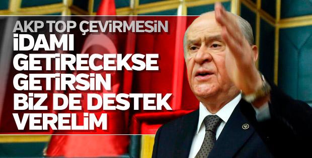 Devlet Bahçeli'den AK Parti'ye idam çağrısı