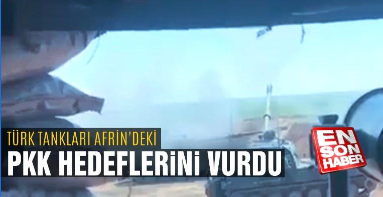 Türk tankları Afrin'deki PKK hedeflerini vurdu