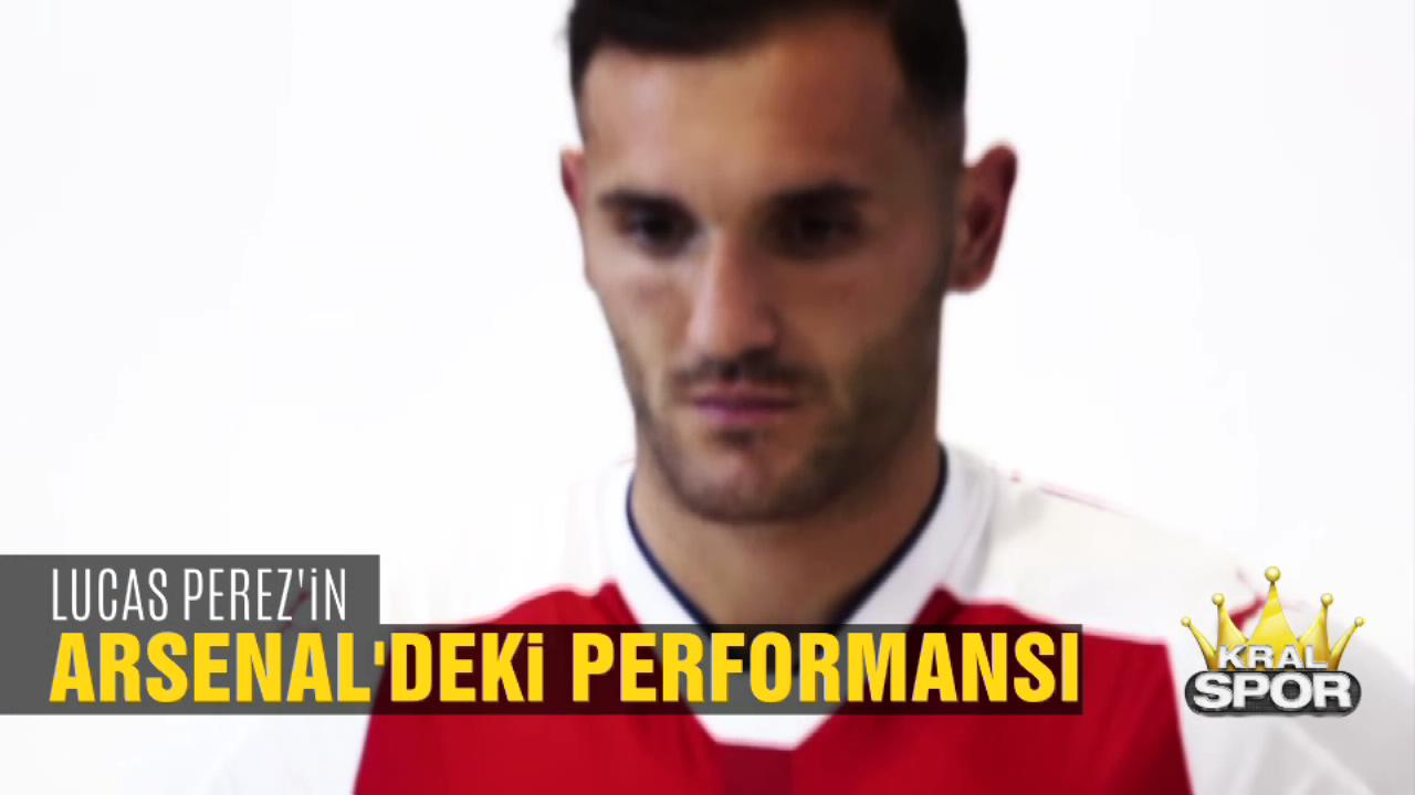 Lucas Perez'in Arsenal'deki performansı