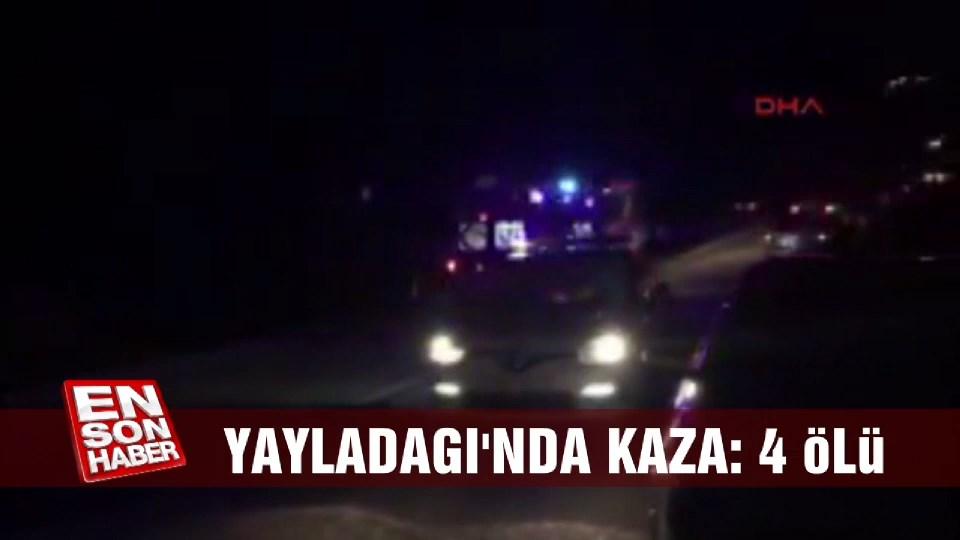 Yayladağı'nda kaza: 4 ölü