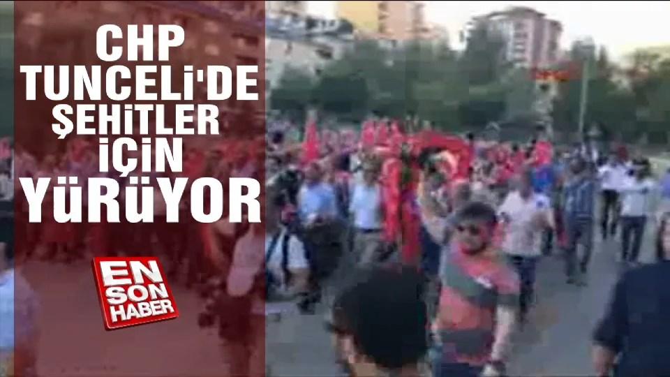 CHP Tunceli'de şehitler için yürüyor