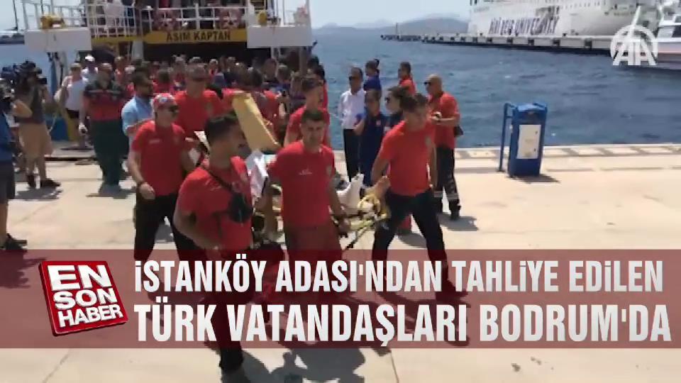 İstanköy Adası'ndan tahliye edilen Türk vatandaşları Bodrum'da