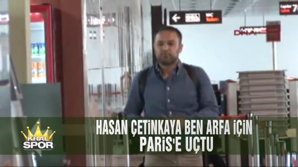 Hasan Çetinkaya Ben Arfa için Paris'e uçtu