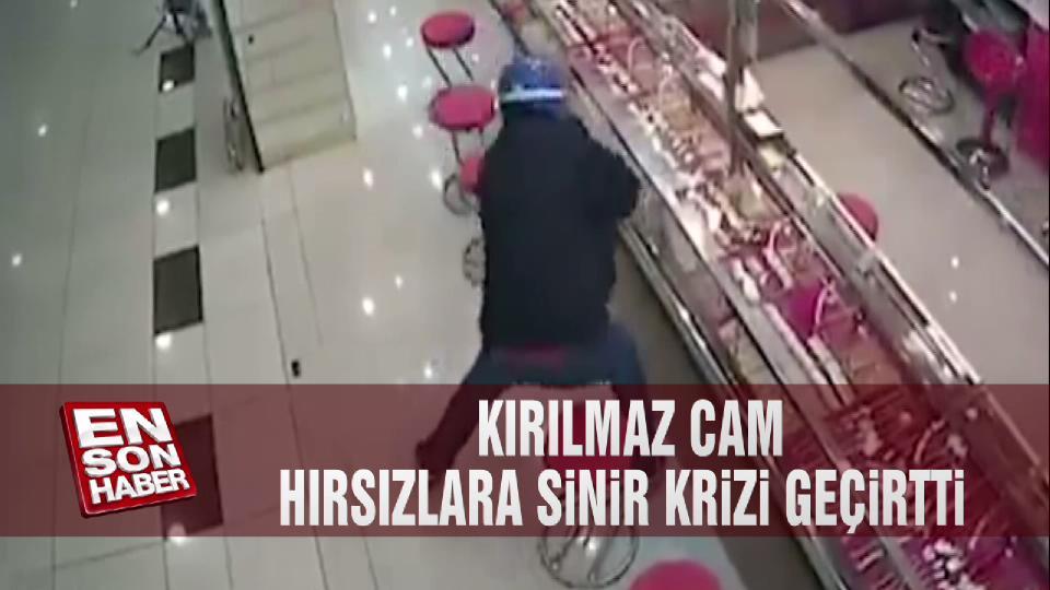 Kırılmaz cam hırsızlara sinir krizi geçirtti