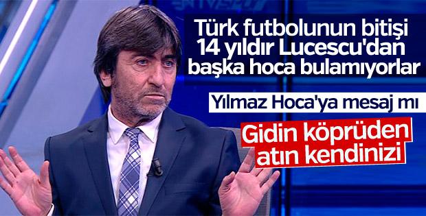 Rıdvan Dilmen Lucescu'nun gelişini eleştirdi