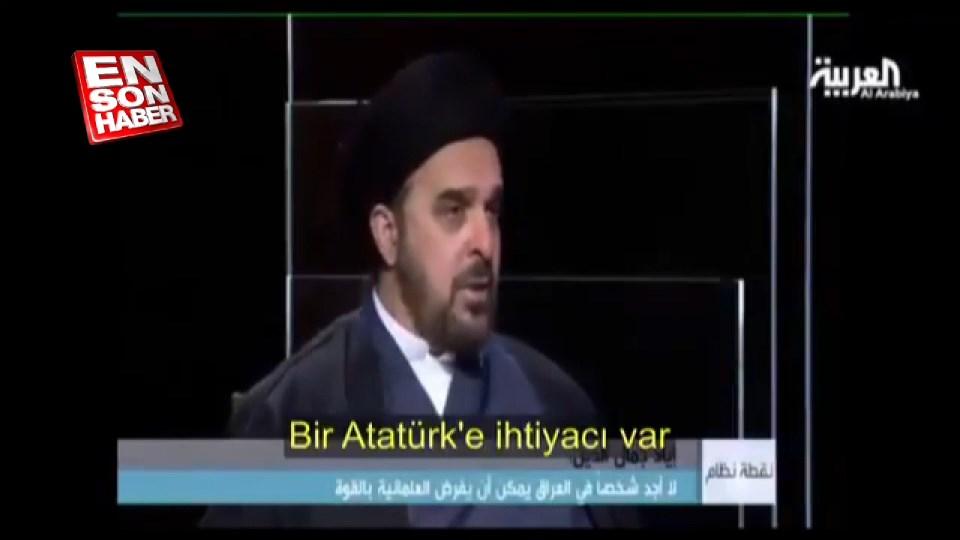 Iraklı din adamı: Bizim de bir Atatürk'e ihtiyacımız var