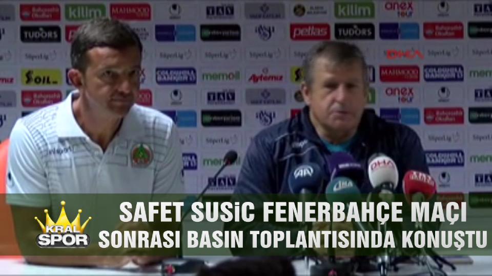 Safet Susic Fenerbahçe maçını değerlendirdi