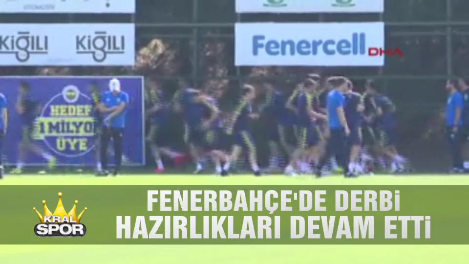 Fenerbahçe'de derbi hazırlıkları devam etti