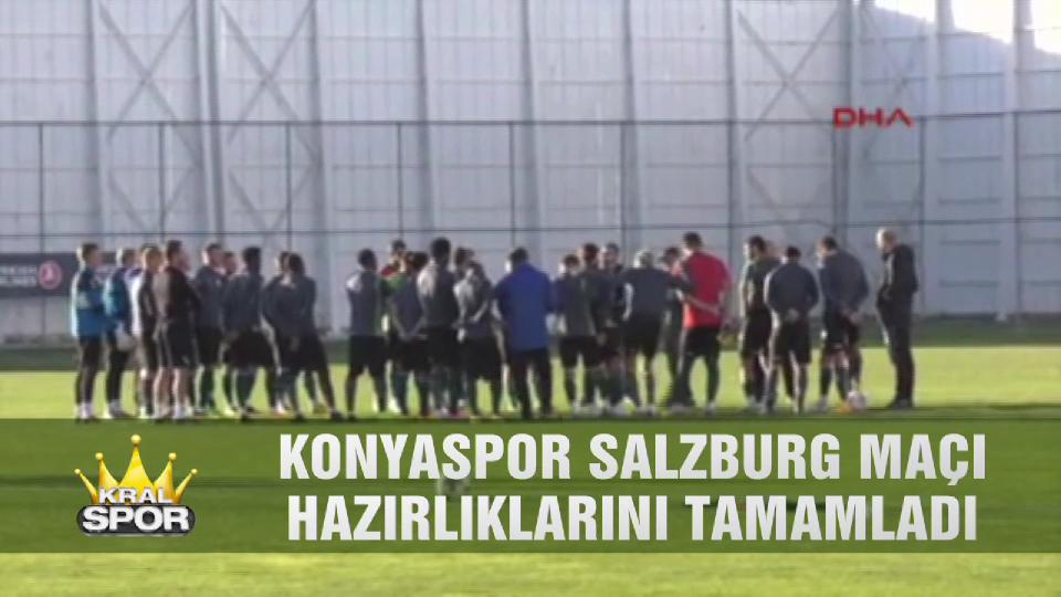 Konyaspor, Salzburg maçı hazırlıklarını tamamladı