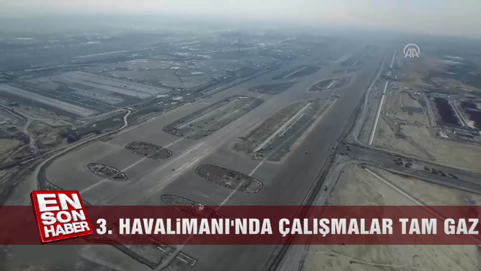 3. Havalimanı'nda çalışmalar tam gaz