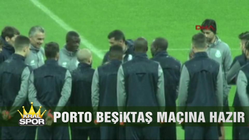 Porto, Beşiktaş maçına hazır