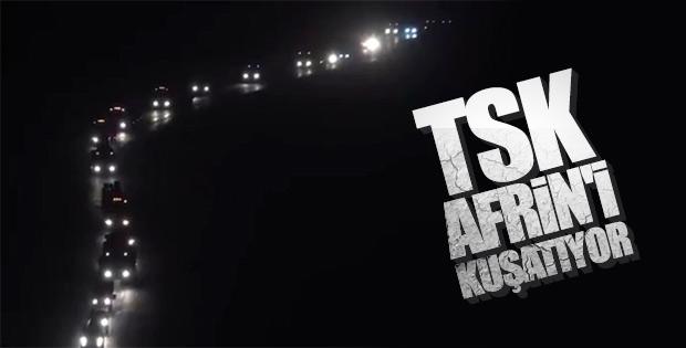 TSK'nın Afrin'e yaptığı sevkiyat