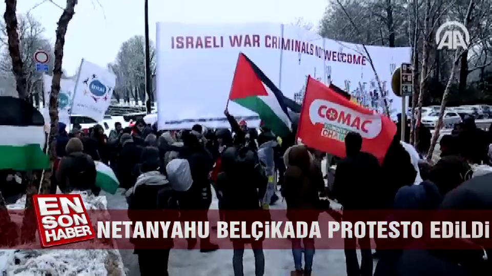 Netanyahu Belçika'da protesto edildi