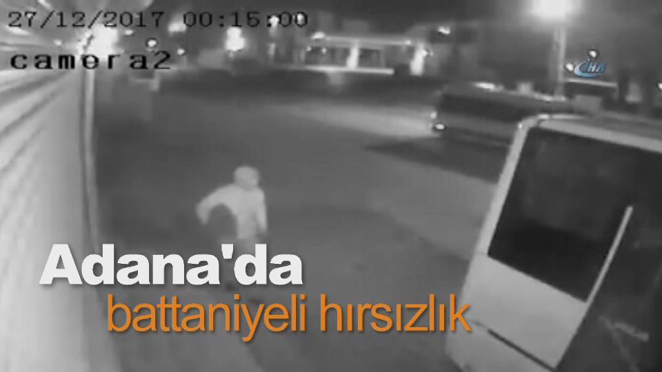 Adana'da battaniyeli hırsızlık