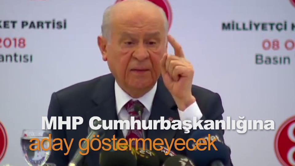 Bahçeli: MHP Cumhurbaşkanlığına aday göstermeyecek