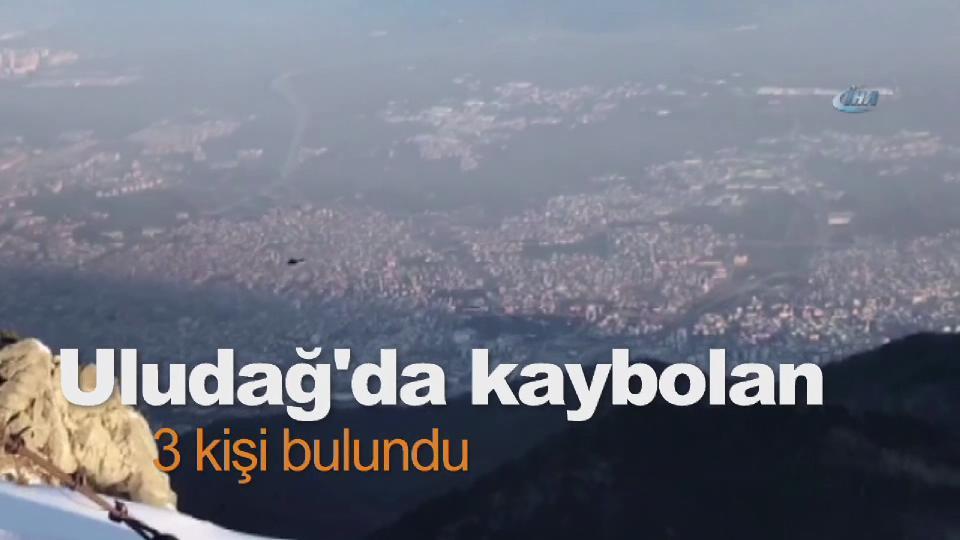 Uludağ'da kaybolan 3 kişi bulundu