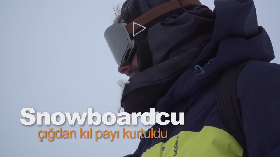 Çığdan kıl payı kurtulan snowboardcu