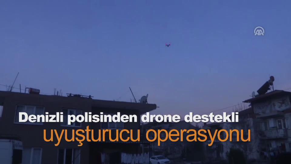 Denizli polisinden drone destekli uyuşturucu operasyonu