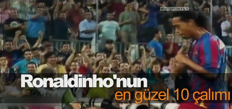 Ronaldinho'nun en güzel 10 çalımı