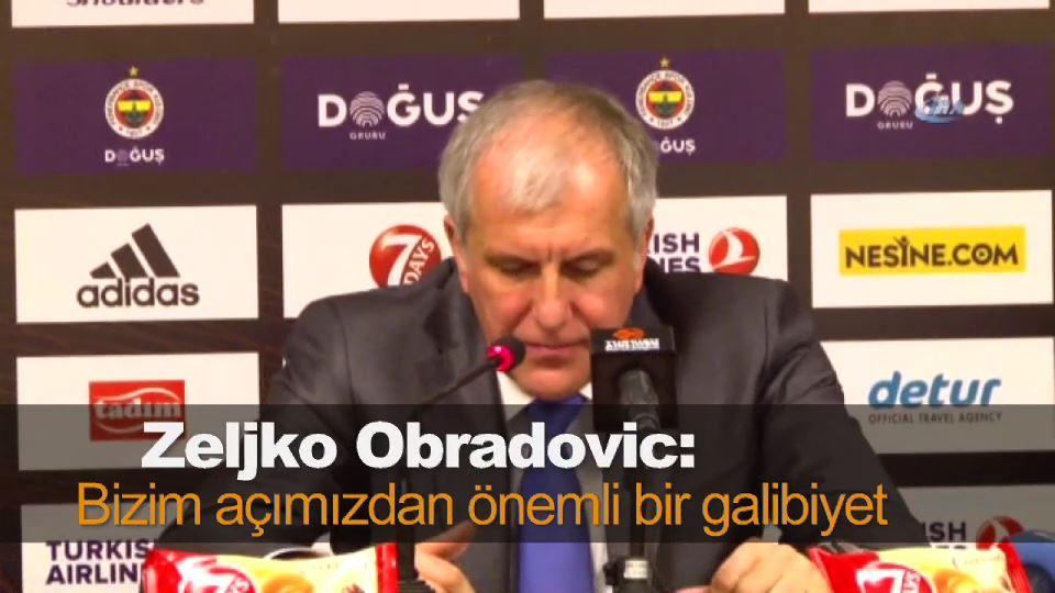 Zeljko Obradovic: Bizim açımızdan önemli bir galibiyet