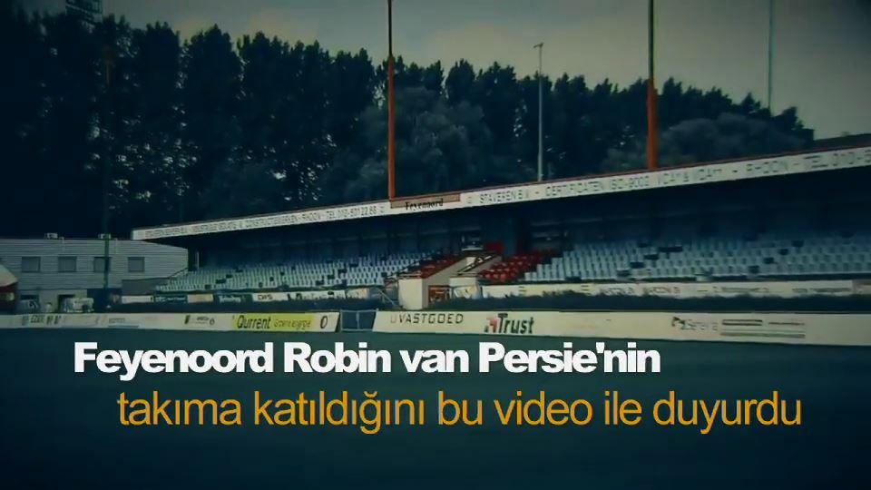 Feyenoord, Robin van Persie'nin takıma katıldığını bu video ile duyurdu