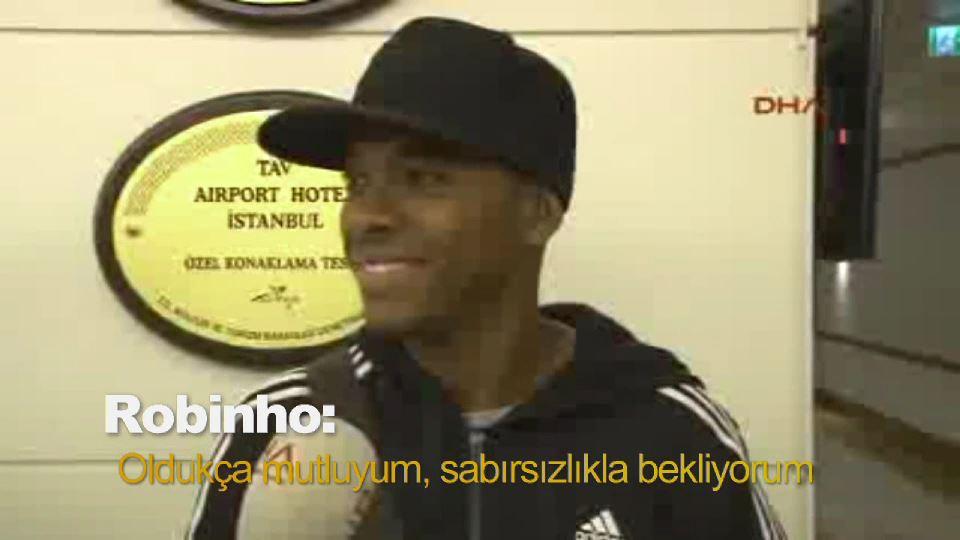 Robinho: Oldukça mutluyum, sabırsızlıkla bekliyorum