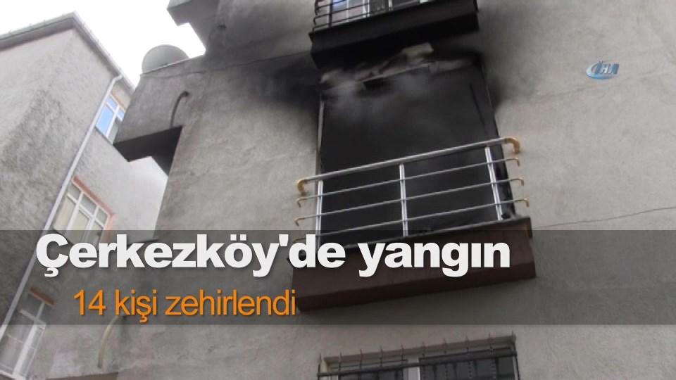 Çerkezköy'de yangın: 14 kişi zehirlendi