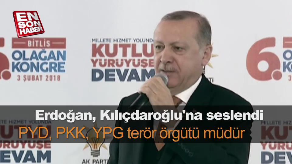 Erdoğan'dan Kılıçdaroğlu'na: PYD, PKK, YPG terör örgütü müdür?