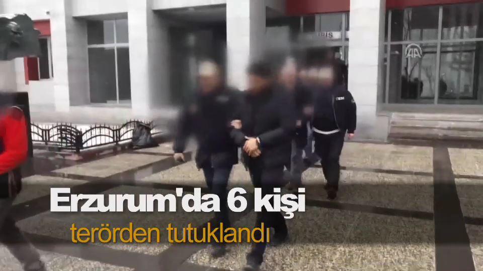 Erzurum'da 6 kişi terörden tutuklandı