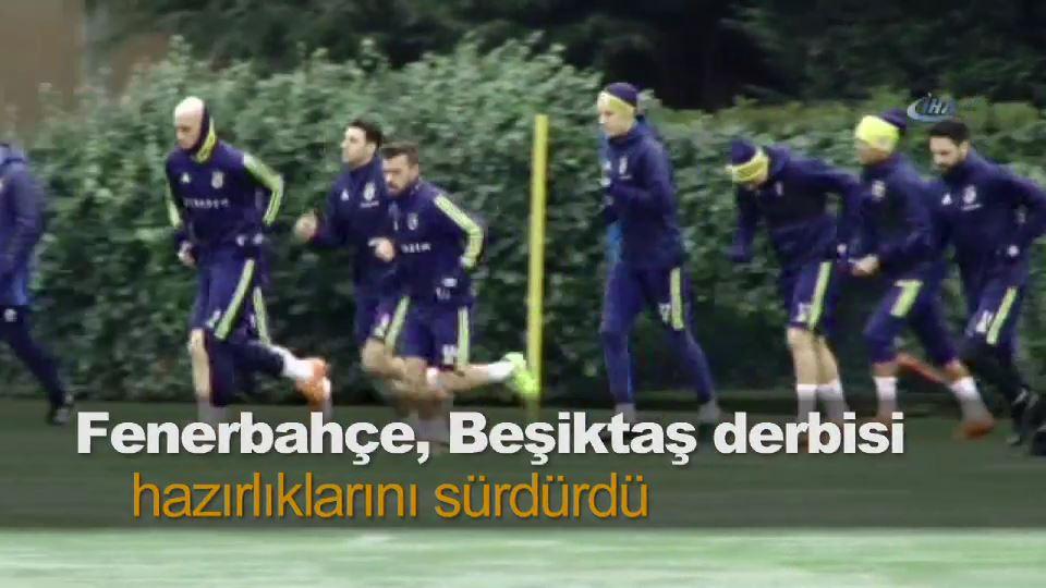 Fenerbahçe, Beşiktaş derbisi için hazırlıklarını sürdürdü