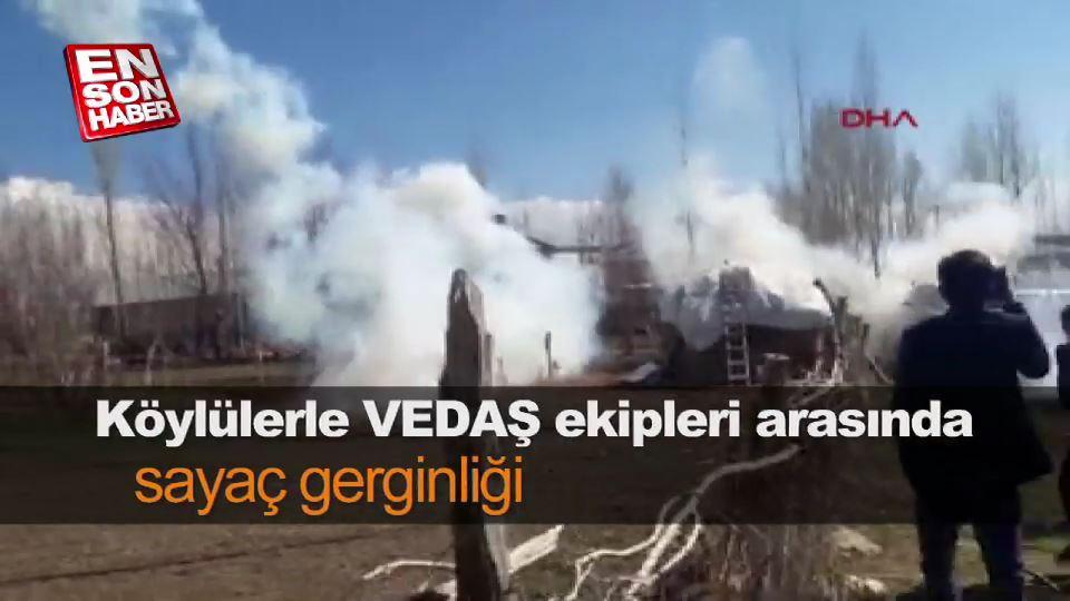 Köylülerle VEDAŞ ekipleri arasında sayaç gerginliği
