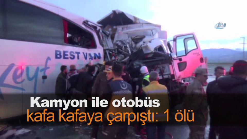 Kamyon ile otobüs kafa kafaya çarpıştı: 1 ölü
