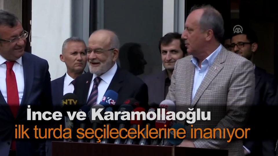 İnce ve Karamollaoğlu ilk turda seçileceklerine inanıyor