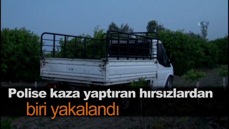 Polise kaza yaptıran hırsızlardan biri yakalandı