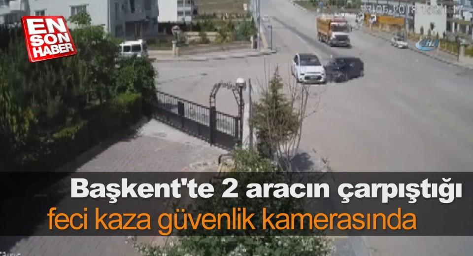 Başkent'te 2 aracın çarpıştığı feci kaza