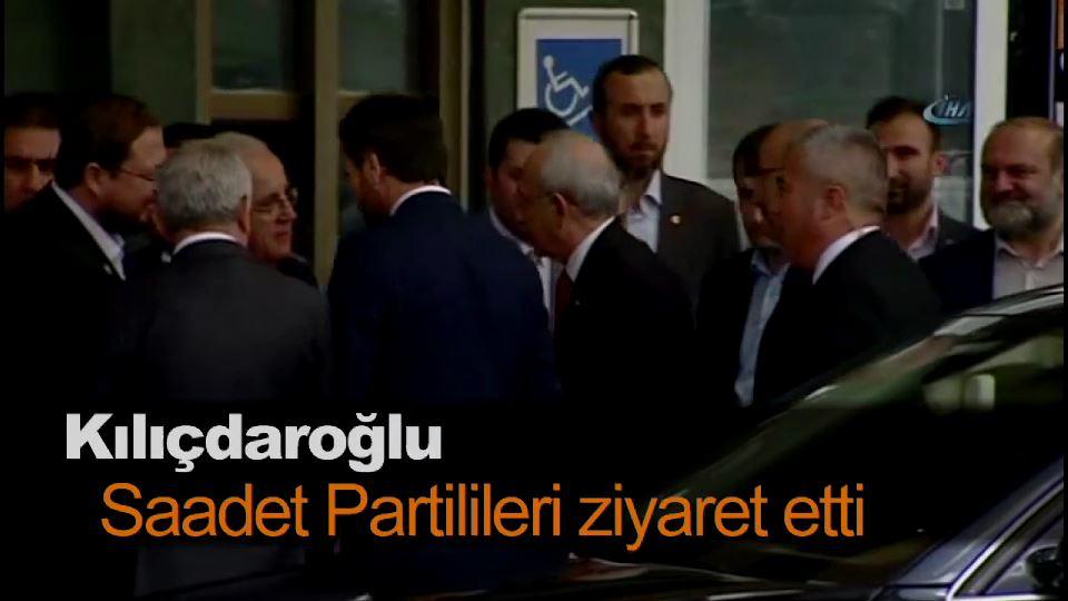 Kılıçdaroğlu, Saadet Partilileri ziyaret etti