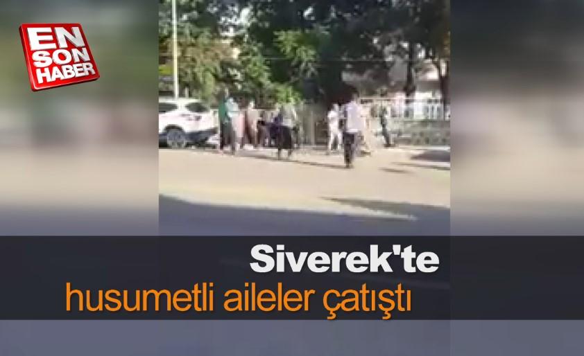 Siverek'te husumetli aileler çatıştı