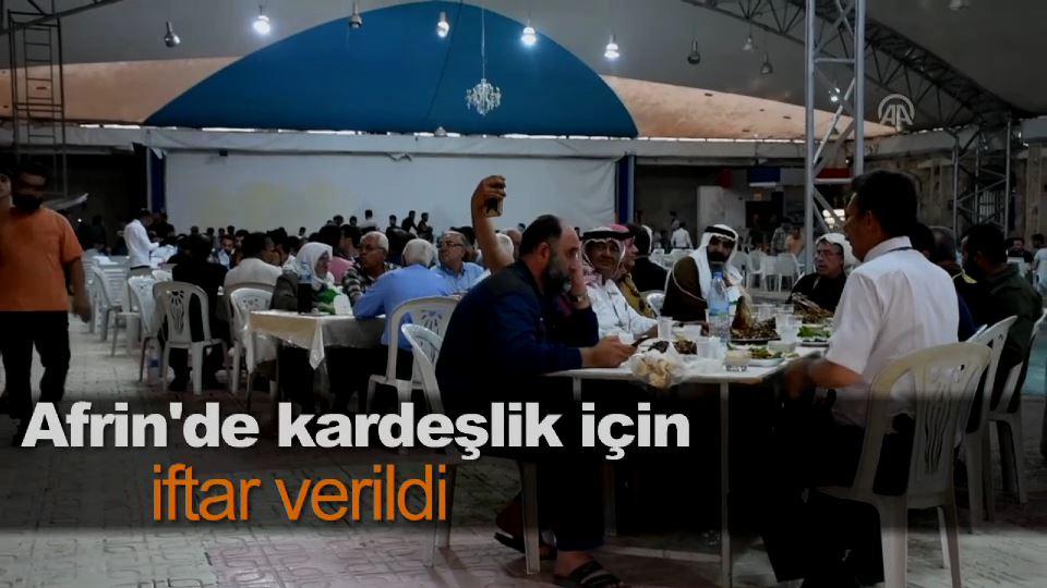 Afrin'de kardeşlik için iftar verildi