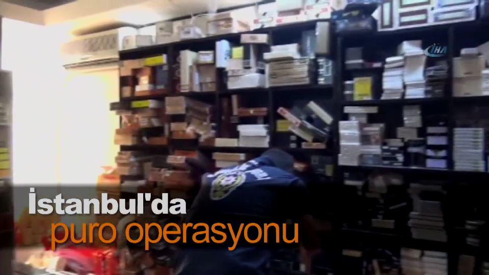 İstanbul'da puro operasyonu