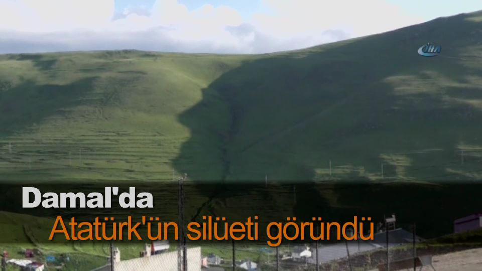 Damal'da Atatürk'ün silüeti göründü