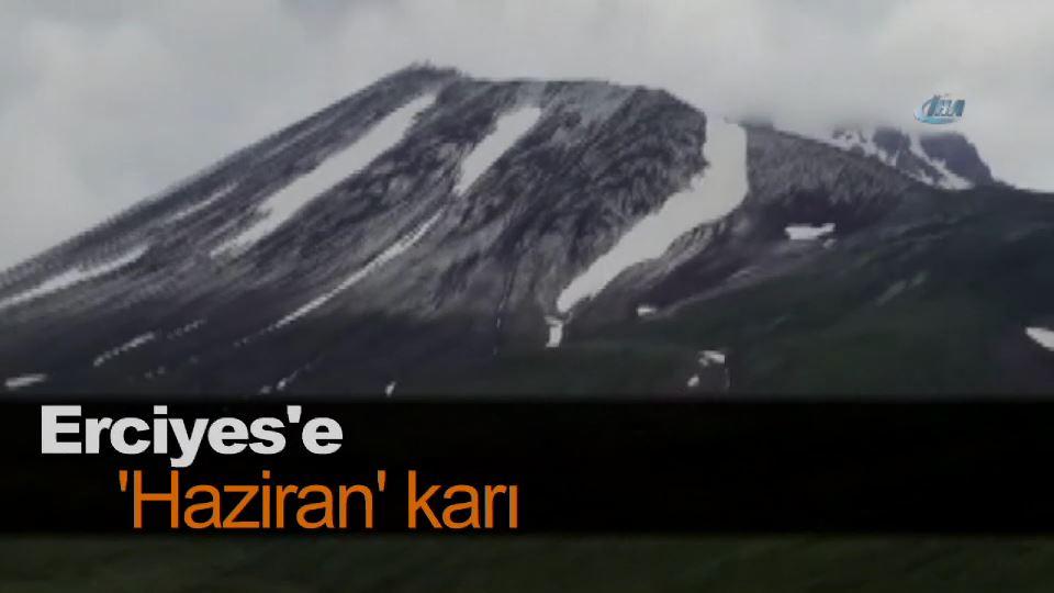 Erciyes'e 'Haziran' karı