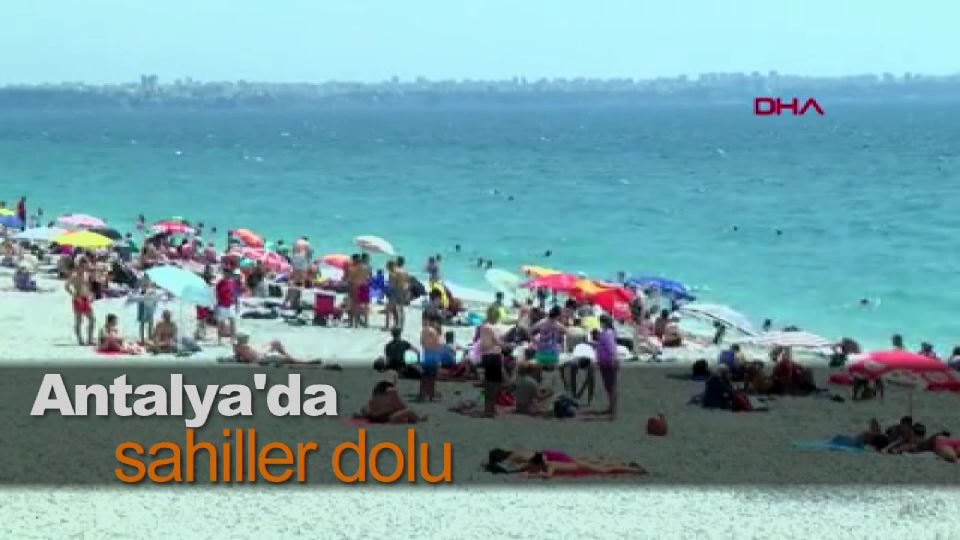 Antalya'da sahiller dolu