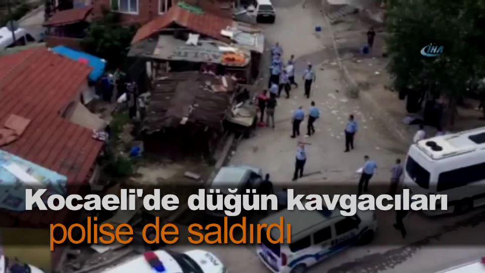 Kocaeli'de düğün kavgacıları polise de saldırdı