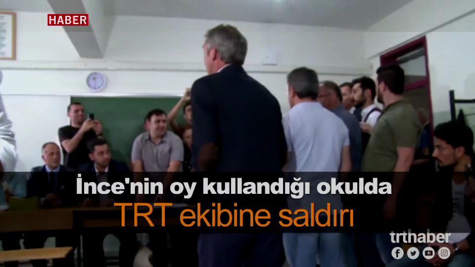 İnce'nin oy kullandığı okulda TRT ekibine saldırı