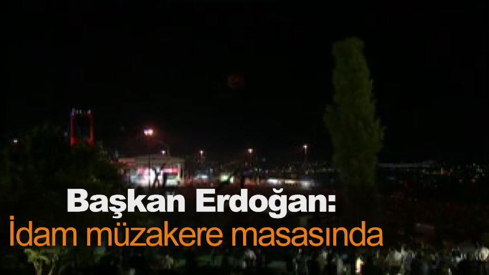 Başkan Erdoğan: İdam müzakere masasında
