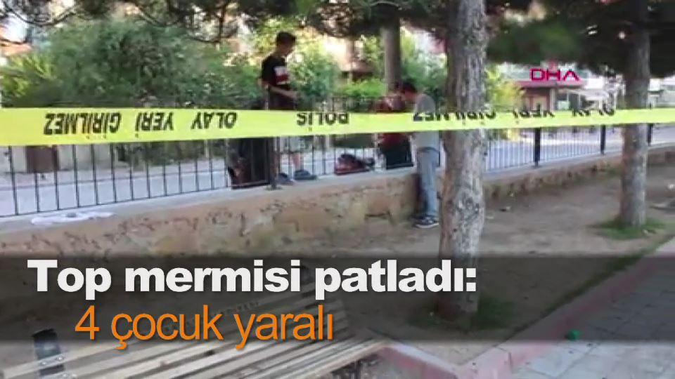 Top mermisi patladı: 4 çocuk yaralı